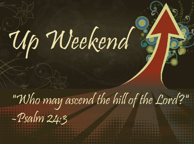 Up Weekend Conference Messages